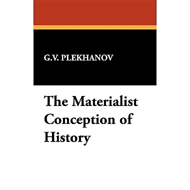The Materialist Conception of History