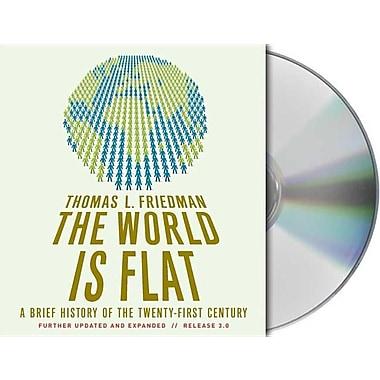 The World Is Flat, Release 3.0: A Brief History of the Twenty-First Century