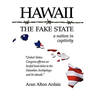 Hawaii - The Fake State