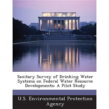 Sanitary Survey of Drinking Water Systems on Federal Water Resource Developments: A Pilot Study