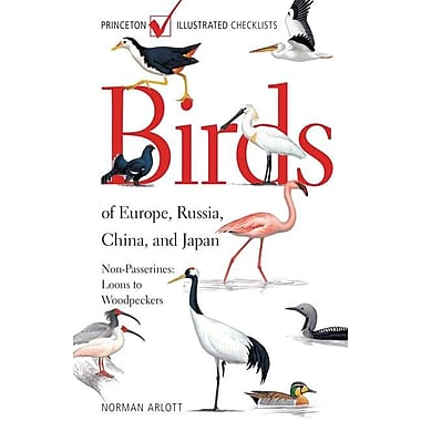 Birds of Europe, Russia, China, and Japan: Non-Passerines: Loons to Woodpeckers