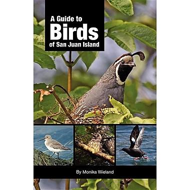 A Guide to Birds of San Juan Island