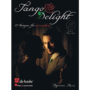 Tango Delight: 12 Tangos for Accordion [With CD (Audio)]