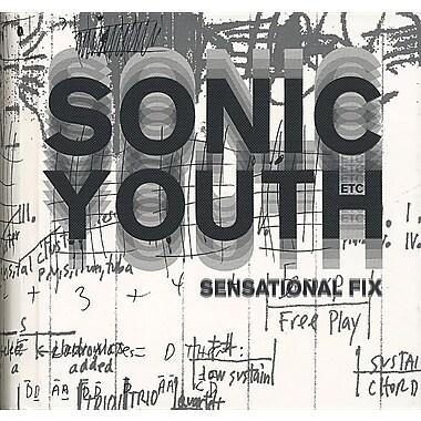 Sonic Youth Etc.: Sensational Fix