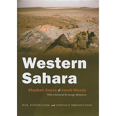 Western Sahara: War, Nationalism and Conflict Irresolution