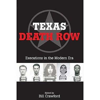 Texas Death Row: Executions in the Modern Era
