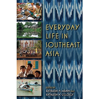 Everyday Life in Southeast Asia