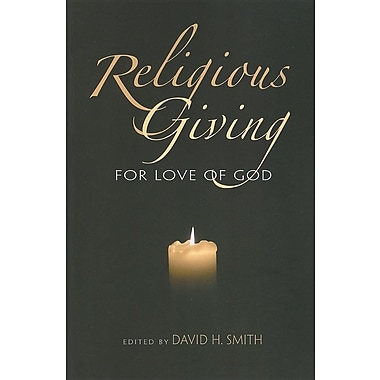 Religious Giving: For Love of God