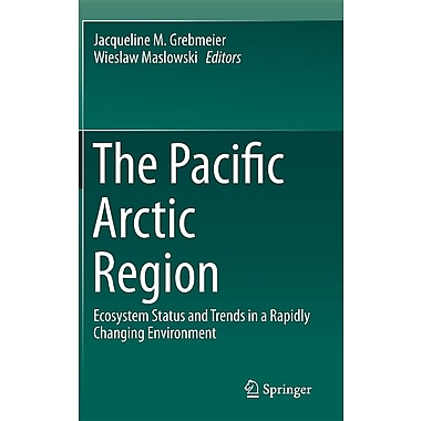 The Pacific Arctic Region: Ecosystem Status and Trends in a Rapidly Changing Environment