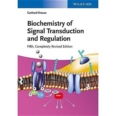 Biochemistry of Signal Transduction and Regulation