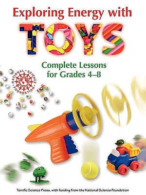 Exploring Energy with Toys: Complete Lessons for Grades 4-8 1314757