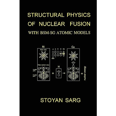 Structural Physics of Nuclear Fusion: With BSM-Sg Atomic Models