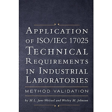 Application of ISO/Iec 17025 Technical Requirements in Industrial Laboratories