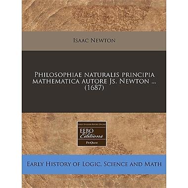 Philosophiae Naturalis Principia Mathematica Autore Js. Newton ... (1687)