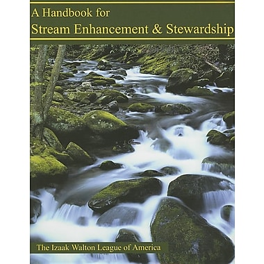 A Handbook for Stream Enhancement & Stewardship