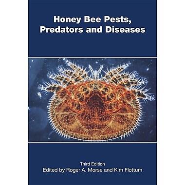 Honey Bee Pests, Predators, and Diseases