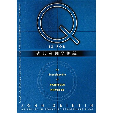 Q Is for Quantum: An Encyclopedia of Particle Physics
