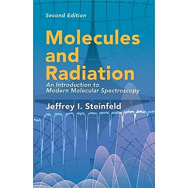 Molecules and Radiation: An Introduction to Modern Molecular Spectroscopy