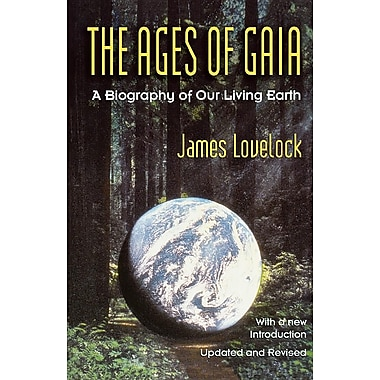 Ages of Gaia: A Biography of Our Living Earth