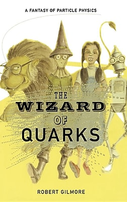 The Wizard of Quarks: A Fantasy of Particle Physics 1315048