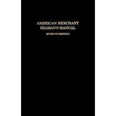 American Merchant Seaman's Manual