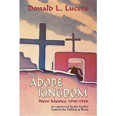 The Adobe Kingdom