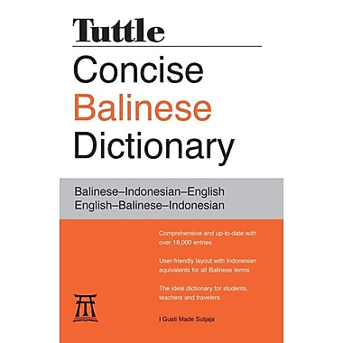 Tuttle Concise Balinese Dictionary: Balinese-Indonesian-English English-Balinese-Indonesian