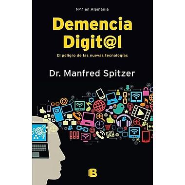 Demencia Digital = Digital Dementia