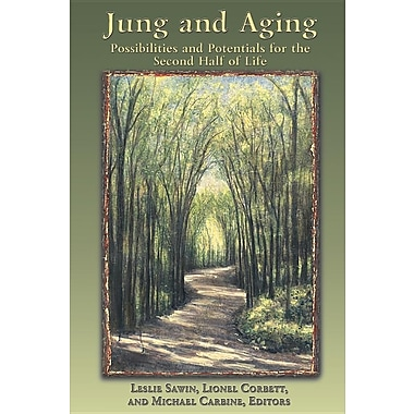 C. G. Jung and Aging: Possibilities and Potentials for the Second Half of Life