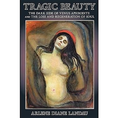 Tragic Beauty