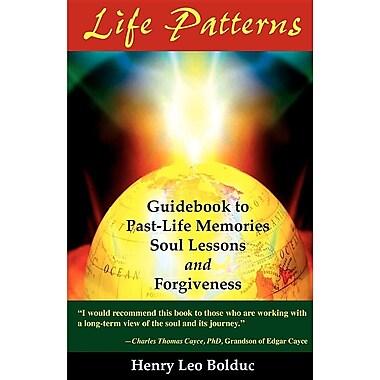 Life Patterns: Soul Lessons & Forgiveness