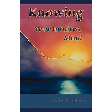 Knowing Your Intuitive Mind