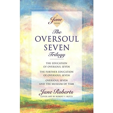 The Oversoul Seven Trilogy: The Education of Oversoul Seven