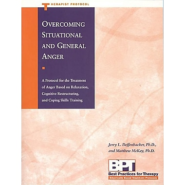 Overcoming Situational and General Anger - Therapist Protocol