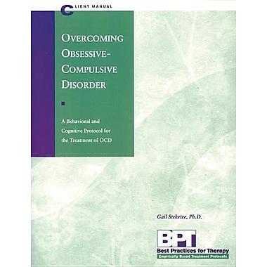 Overcoming Obsessive-Compulsive Disorder - Client Manual