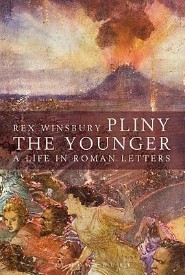 Pliny: A Life in Roman Letters 1315850