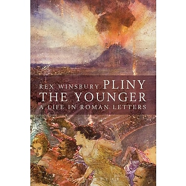 Pliny: A Life in Roman Letters