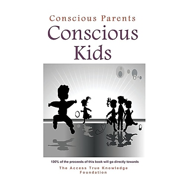 Conscious Parents, Conscious Kids