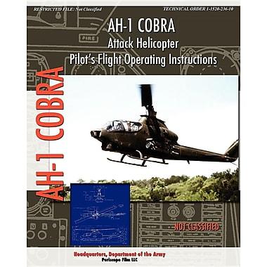 Ah-1 Cobra Attack Helicopter Pilot's Flight Operating Instructions