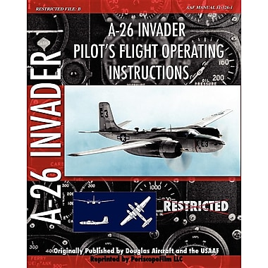A-26 Invader Pilot's Flight Operating Instructions