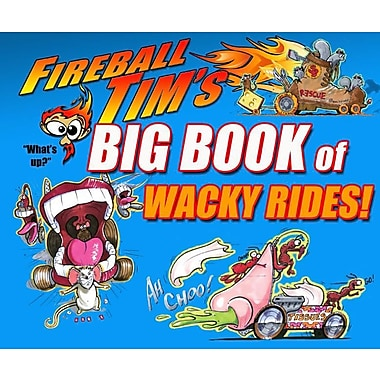 Fireball Tim's Big Book of Wacky Rides!
