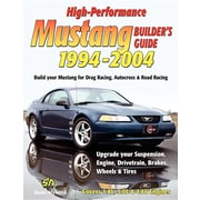 High-Performance Mustang Builder's Guide 1994-2004