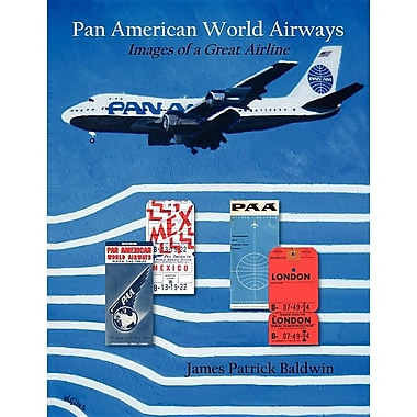 Pan American World Airways: Images of a Great Airline