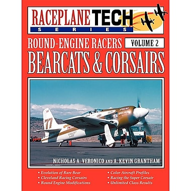 Round-Engine Racers Bearcats & Corsairs - Raceplanetech Vol 2