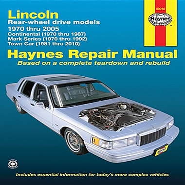 Haynes Lincoln Rear-Wheel Drive Models: 1970 Thru 2005