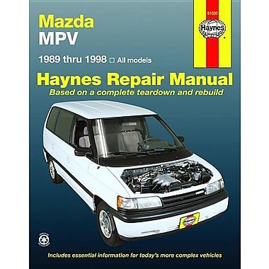 Haynes Mazda MPV Automotive Repair Manual: All Mazda MPV Models 1989 Through 1998