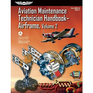 Aviation Maintenance Technician Handbook--Airframe: FAA-H-8083-31 Volume 2