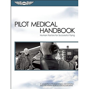 Pilot Medical Handbook: Human Factors for Successful Flying