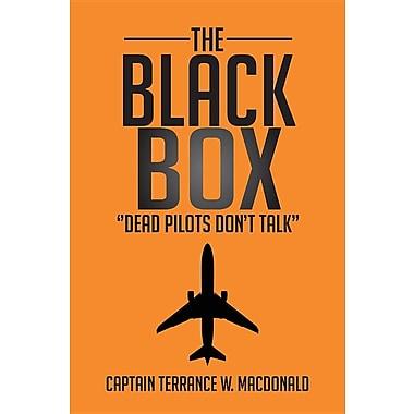 The Black Box: ''Dead Pilots Don't Talk''