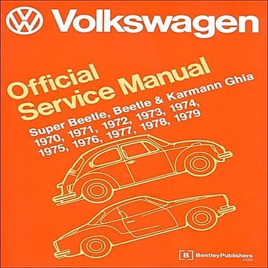Volkswagen Super Beetle: Beetle & Karmann Ghia (Type 1) Official Service Manual